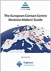 The European Contact Centre Decision-Makers' Guide