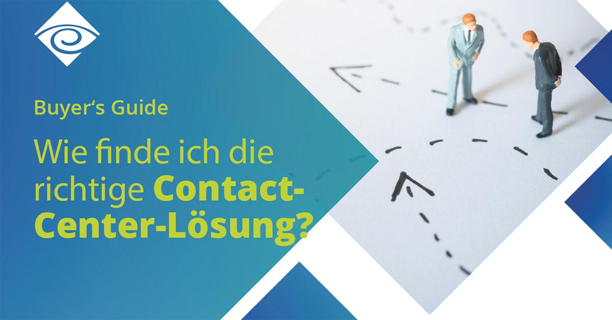 Die richtige Contact-Center-Lösung